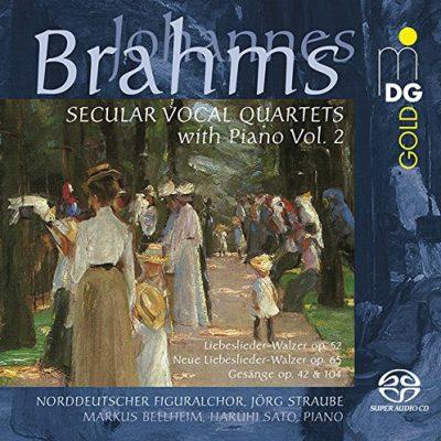 Johannes Brahms: Weltliche Quartette mit Klavier, Vol. 2