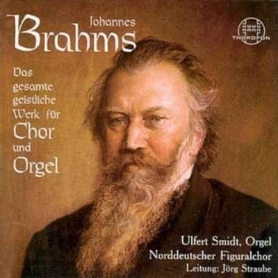 Johannes Brahms: Das gesamte geistliche Werk für Chor und Orgel