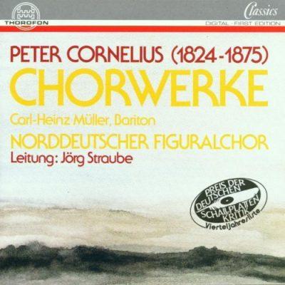 Peter Cornelius: Chorwerke